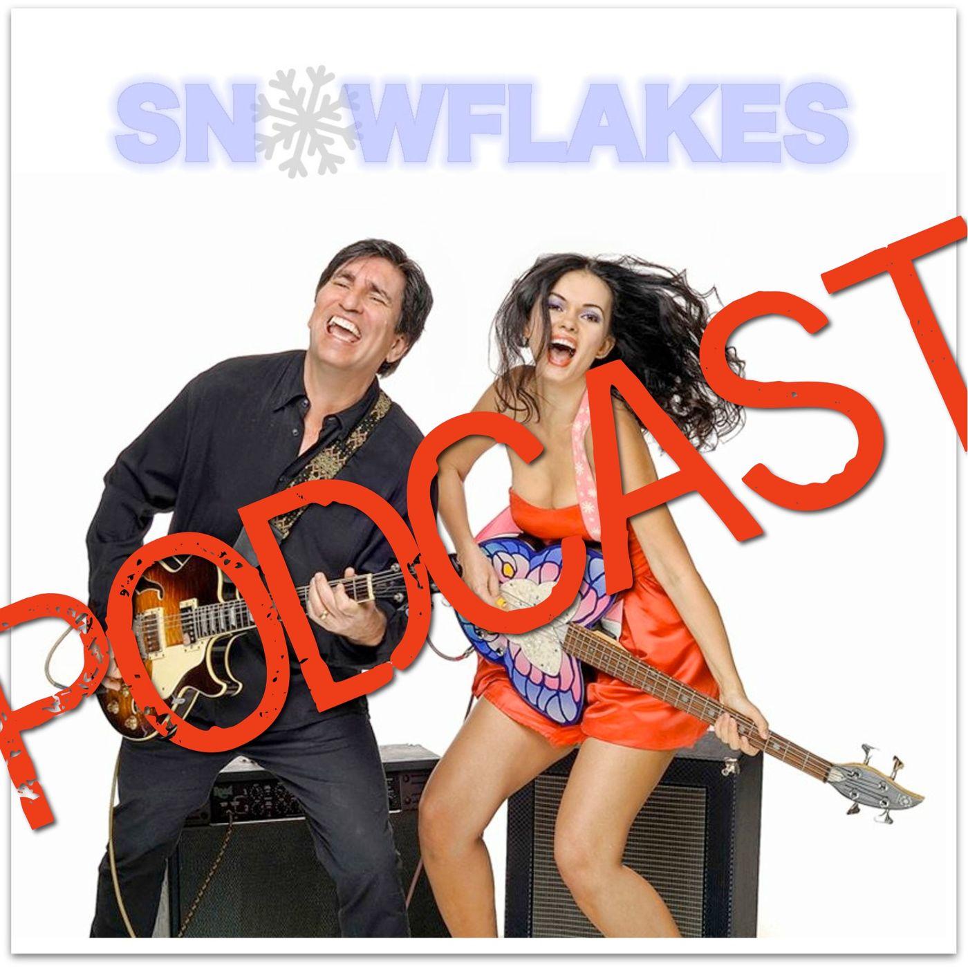 Snowflakes » Snowflakes Podcast